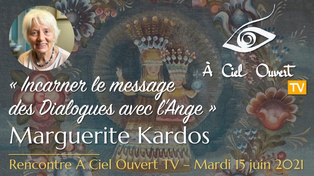 Incarner le message des Dialogues avec l'Ange