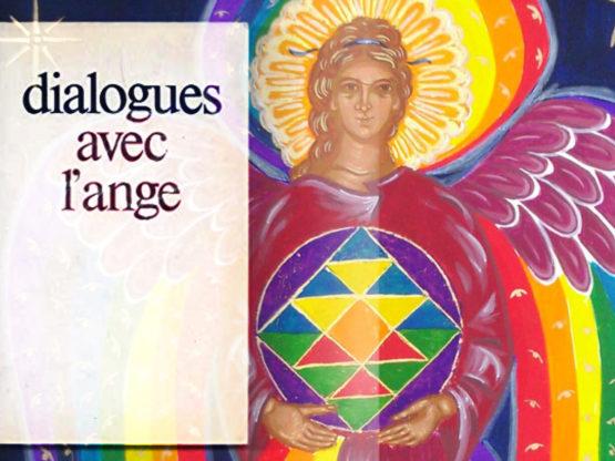 Dialogues avec l'Ange