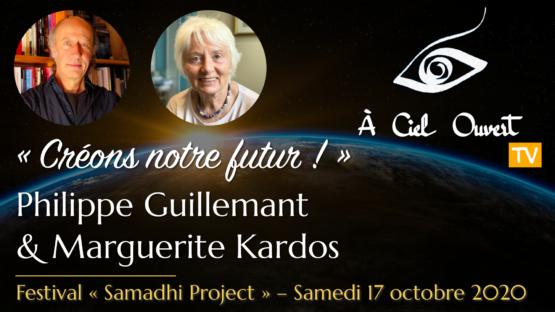 Créons notre futur ! – Philippe Guillemant & Marguerite Kardos