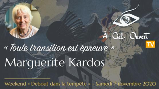 Toute transition est épreuve – Marguerite Kardos