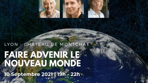 Faire advenir le Nouveau Monde – Marguerite Kardos, Philippe Guillemant & Audrey Fella